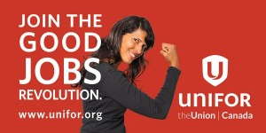 UNIFOR - Unifor to hold national 'Good Jobs Summit'