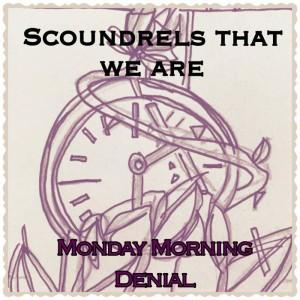 Monday Morning Denial cover